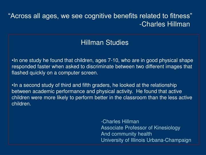 """Across all ages, we see cognitive benefits related to fitness"""