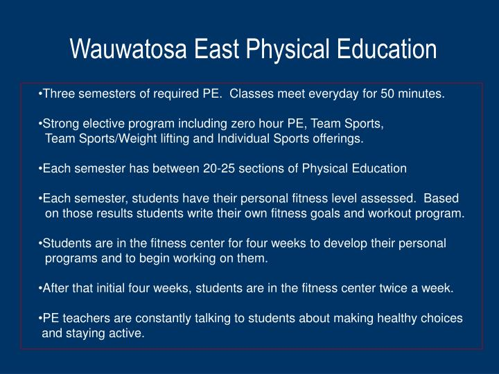 Wauwatosa East Physical Education