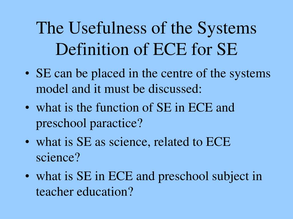 The Usefulness of the Systems Definition of ECE for SE