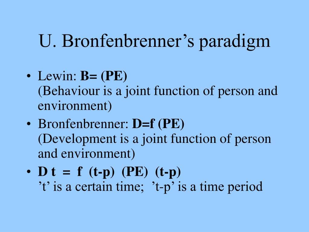 U. Bronfenbrenner's paradigm
