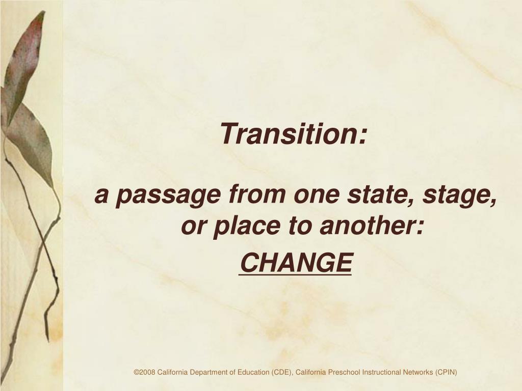 Transition: