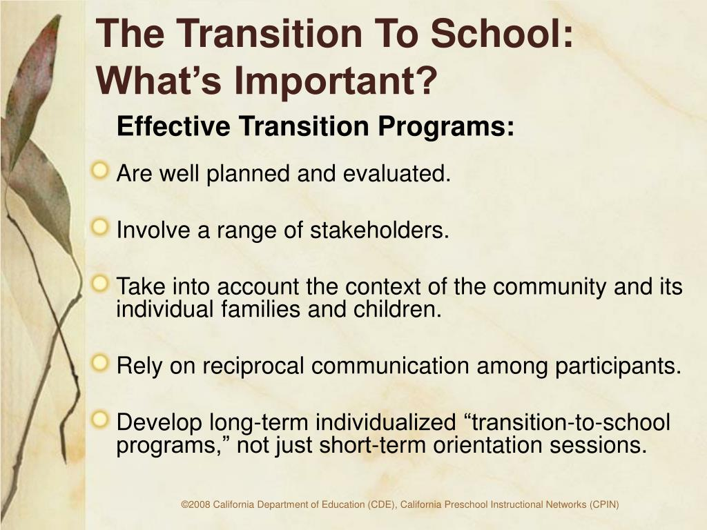 The Transition To School:  What's Important?