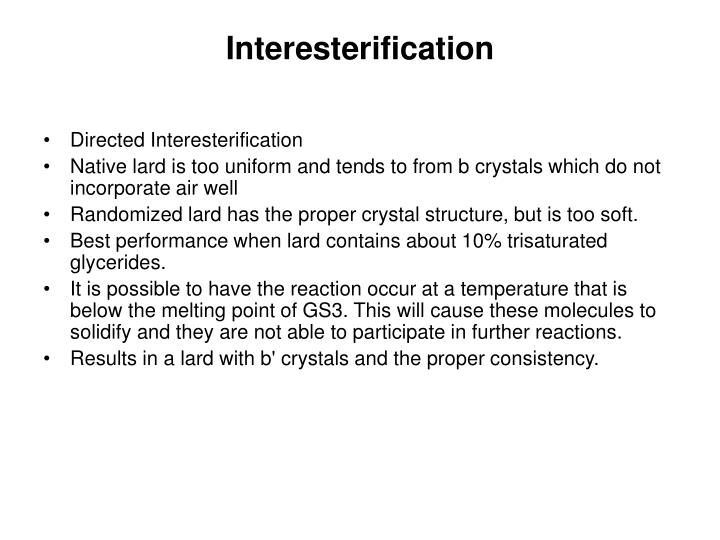 Interesterification
