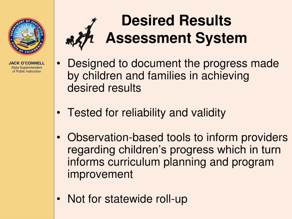 Desired Results Assessment System