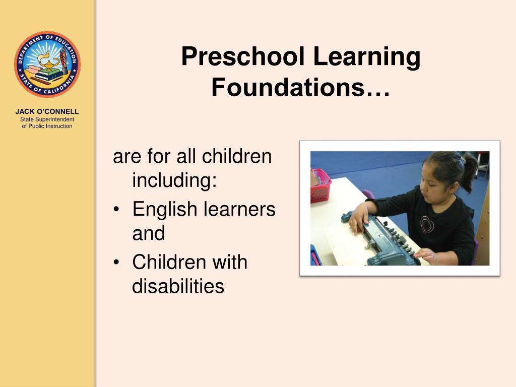 Preschool Learning Foundations…