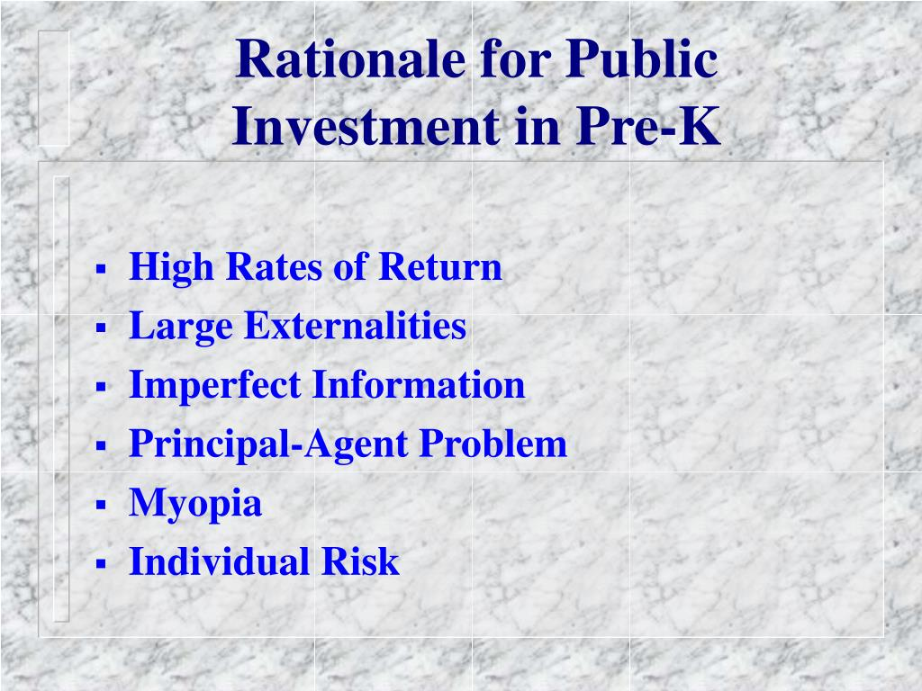 Rationale for Public Investment in Pre-K