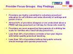 provider focus groups key findings
