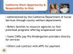 california work opportunity responsibility to kids