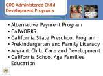 cde administered child development programs
