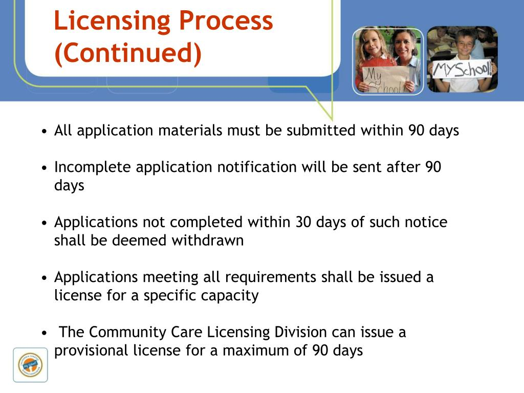 Licensing Process (Continued)