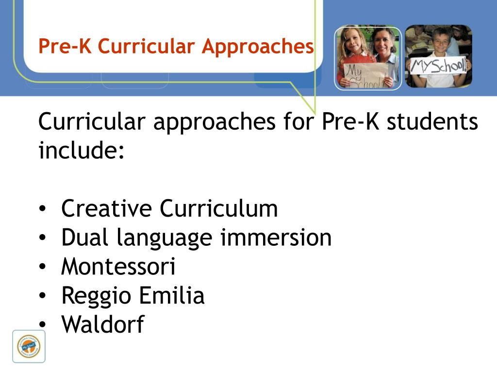 Pre-K Curricular Approaches