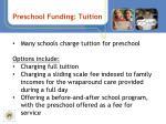 preschool funding tuition