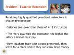 problem teacher retention