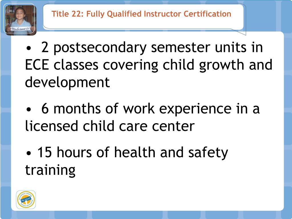 Title 22: Fully Qualified Instructor Certification