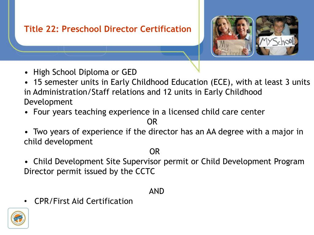 Title 22: Preschool Director Certification