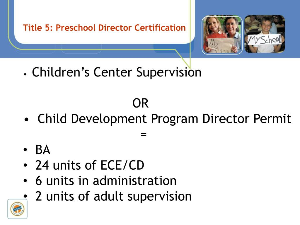 Title 5: Preschool Director Certification