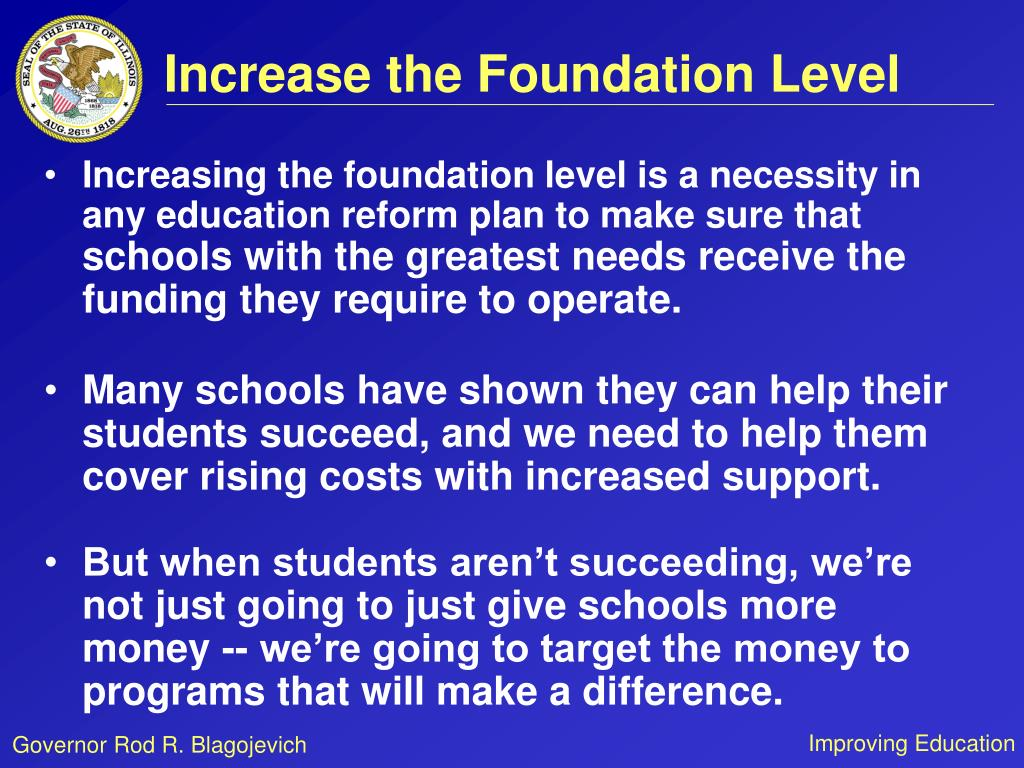 Increase the Foundation Level