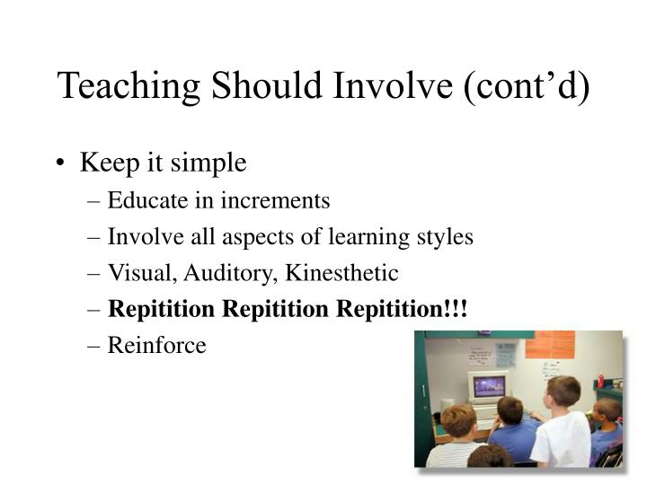 Teaching Should Involve (cont'd)
