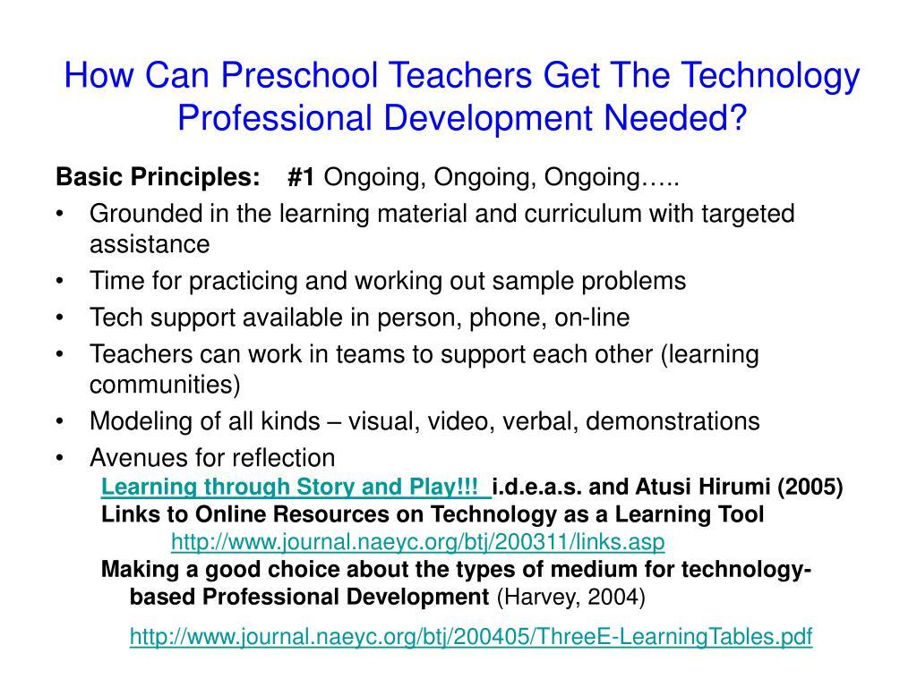 How Can Preschool Teachers Get The Technology Professional Development Needed?