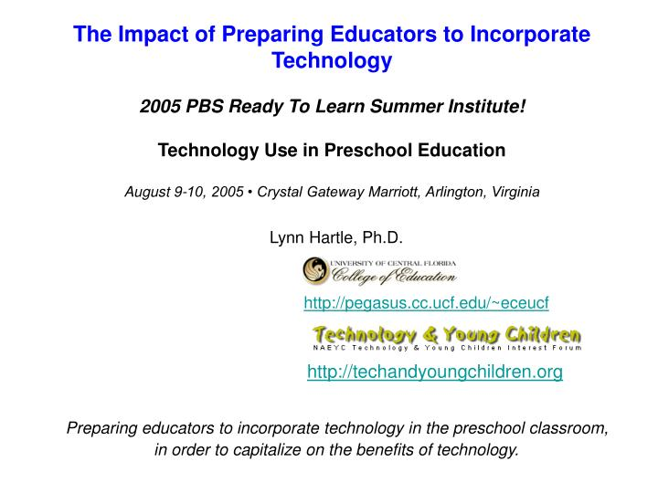 The Impact of Preparing Educators to Incorporate Technology