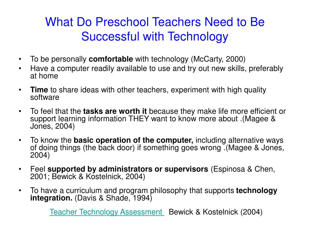 What Do Preschool Teachers Need to Be Successful with Technology