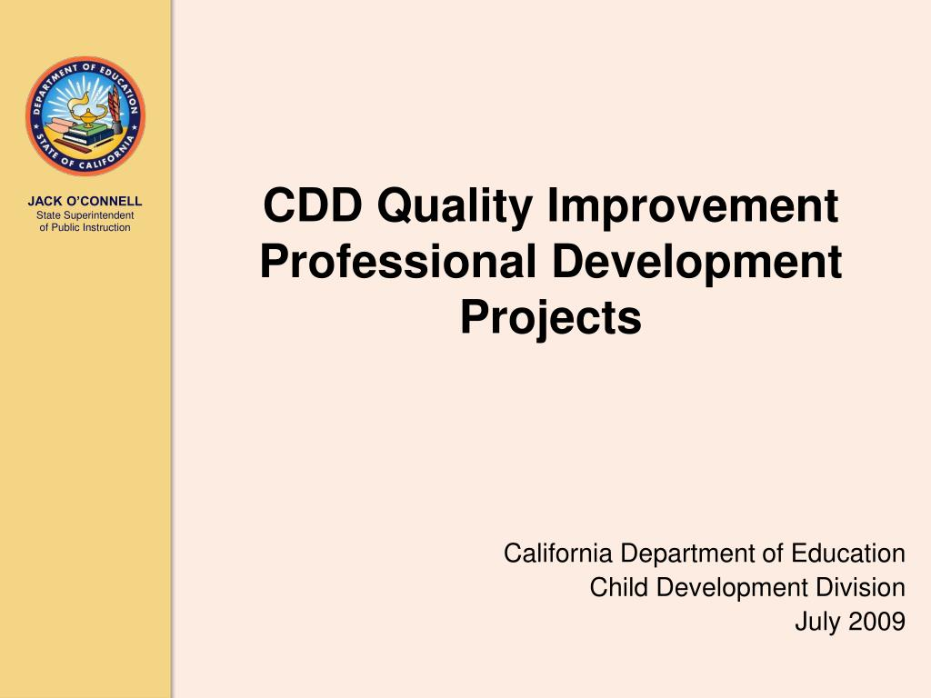 CDD Quality Improvement Professional Development Projects