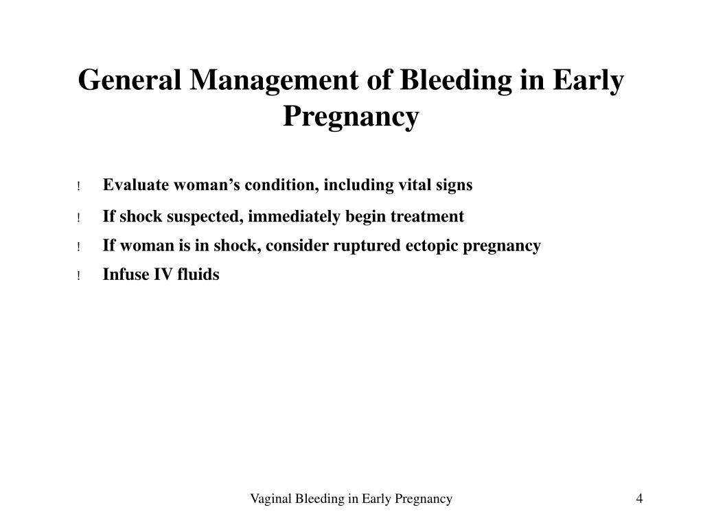 General Management of Bleeding in Early Pregnancy