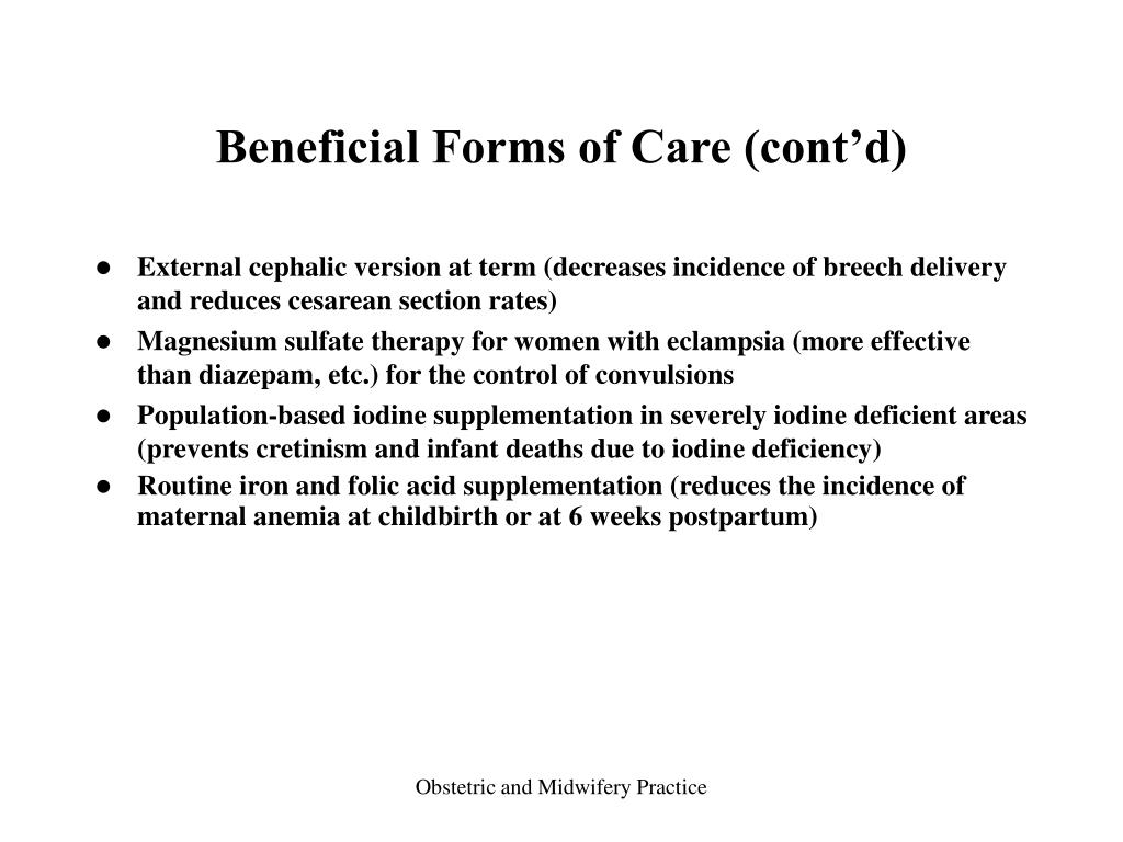 Beneficial Forms of Care (cont'd)