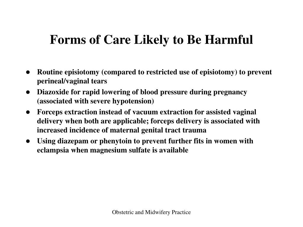 Forms of Care Likely to Be Harmful