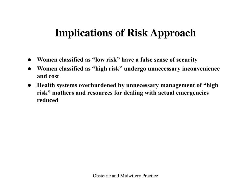 Implications of Risk Approach