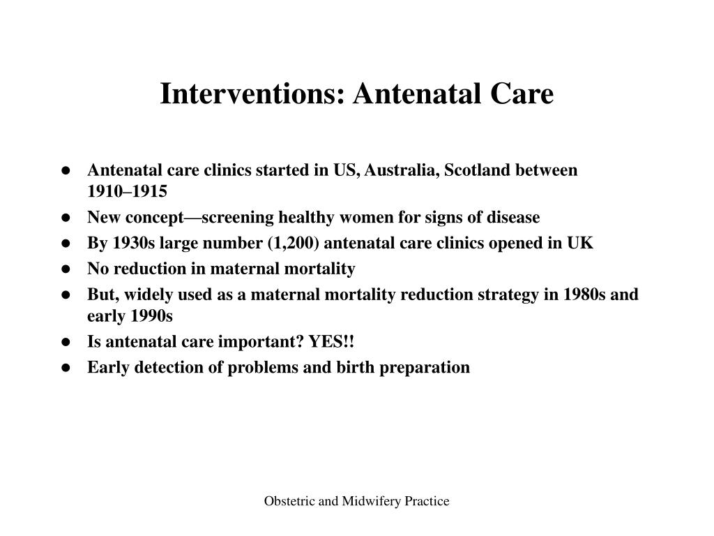 Interventions: Antenatal Care