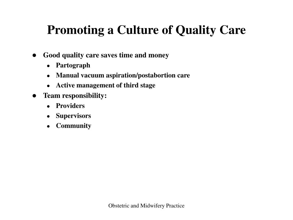 Promoting a Culture of Quality Care