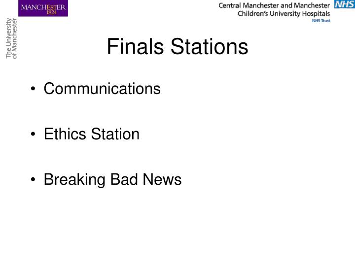 Finals stations
