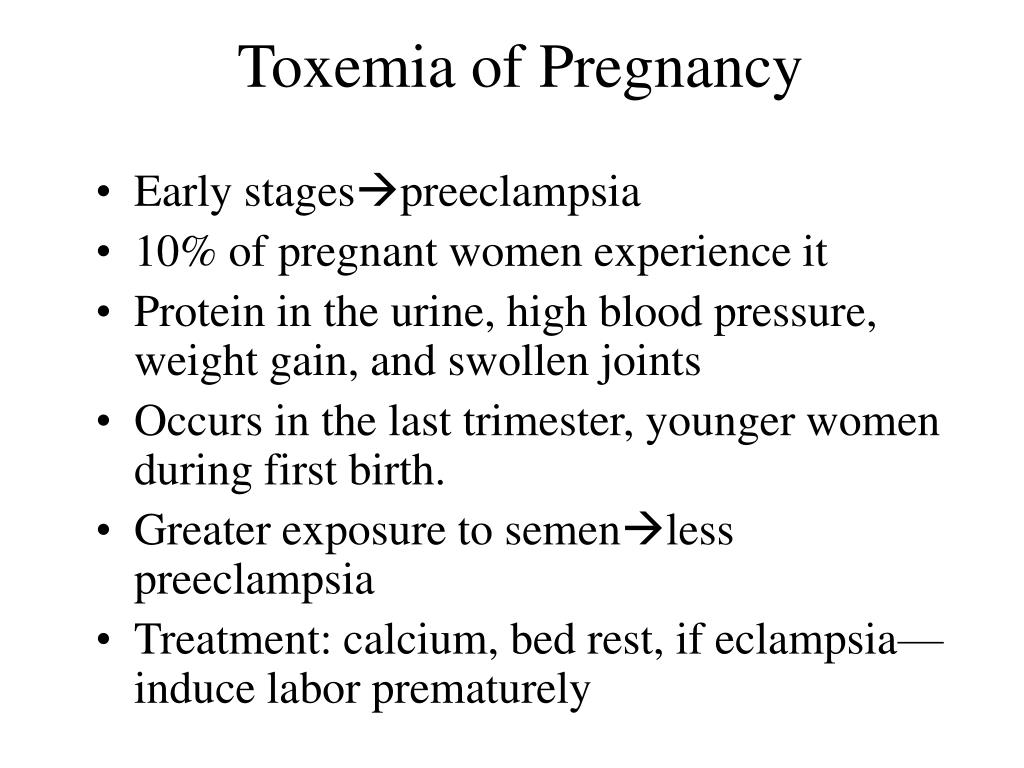 Toxemia of Pregnancy