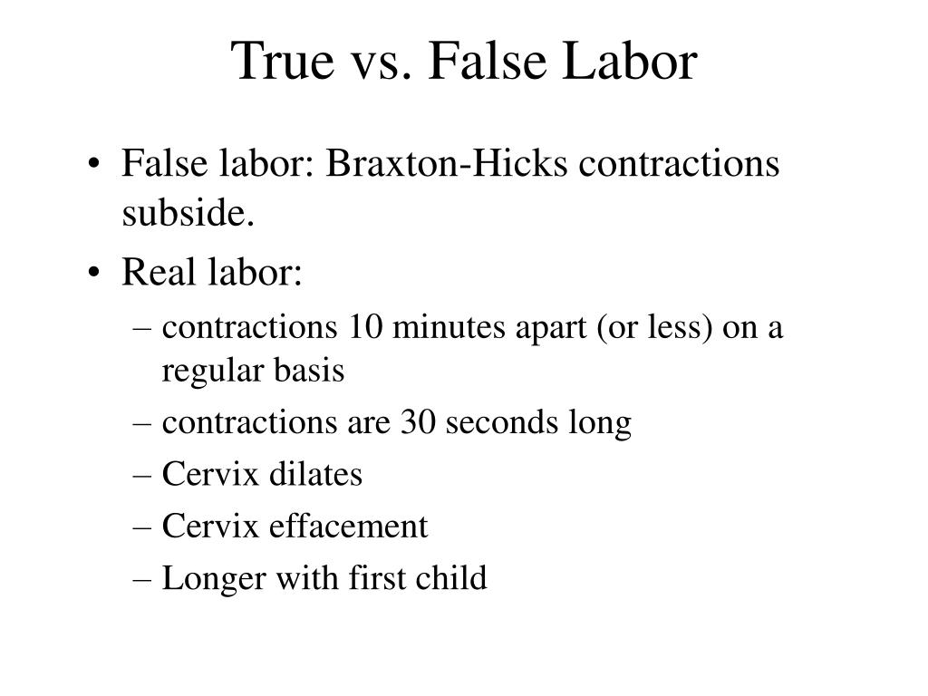 True vs. False Labor