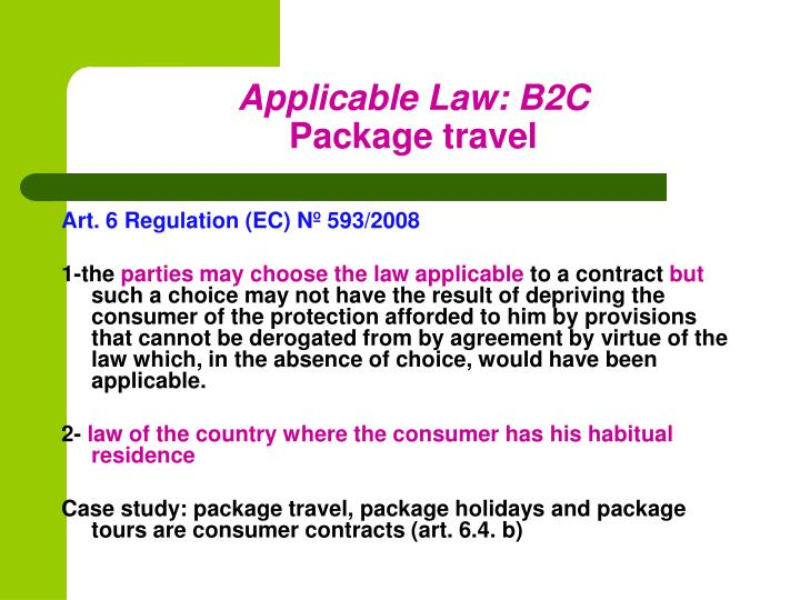 Applicable Law: B2C