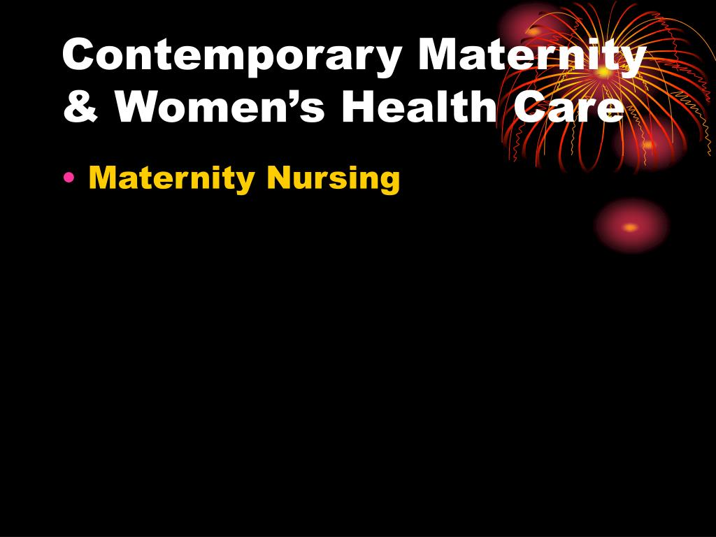 Contemporary Maternity & Women's Health Care