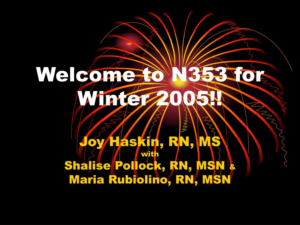 Welcome to N353 for Winter 2005!!