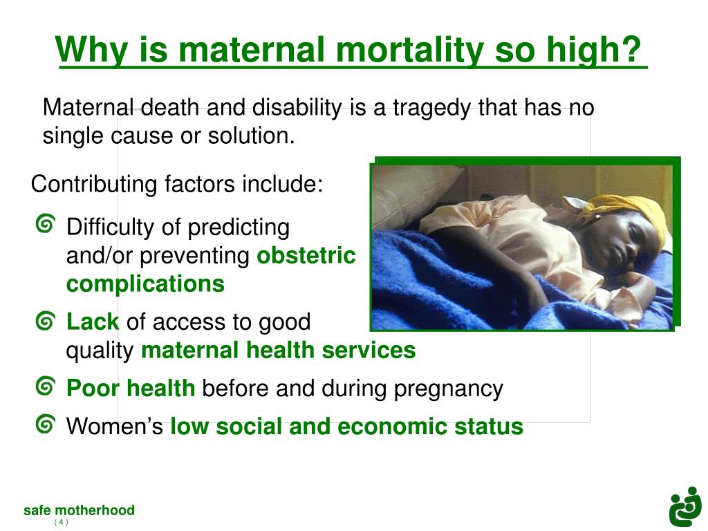 Why is maternal mortality so high?