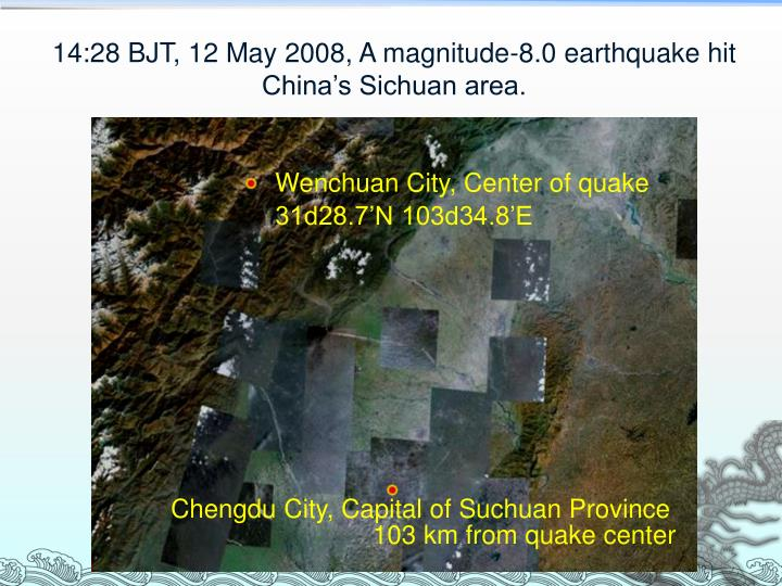 14 28 bjt 12 may 2008 a magnitude 8 0 earthquake hit china s sichuan area