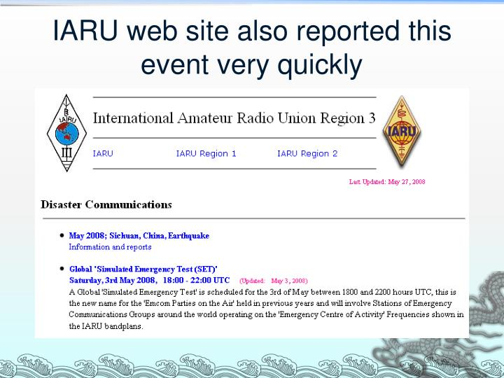 IARU web site also reported this event very quickly