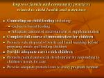 improve family and community practices related to child health and nutrition