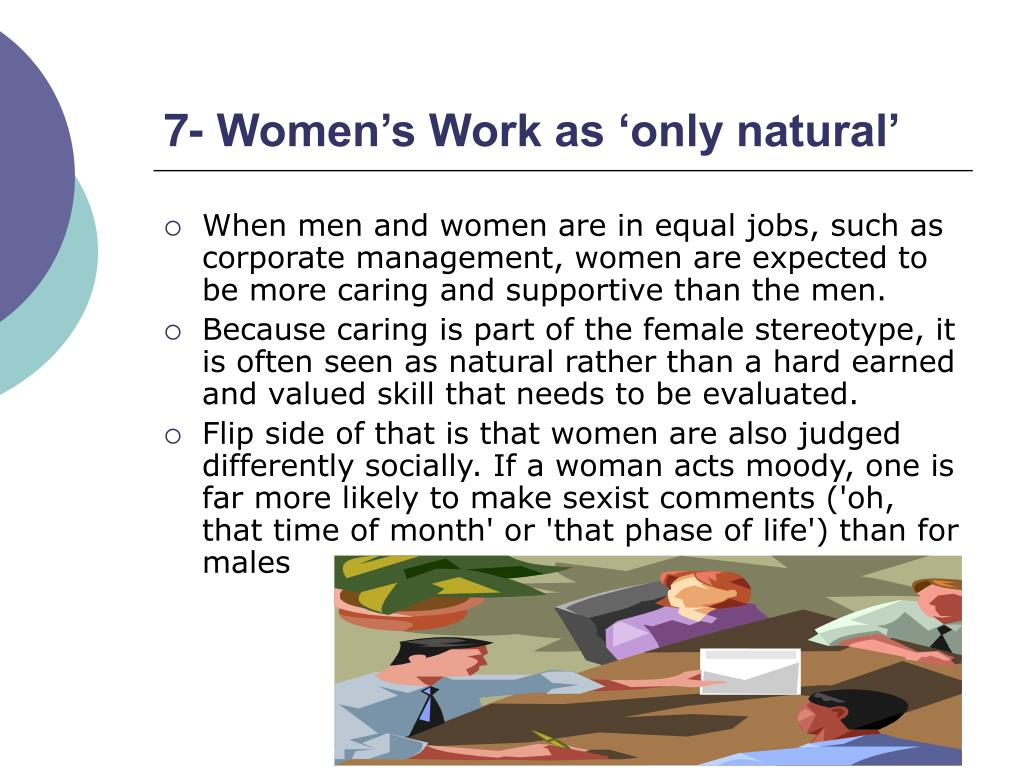7- Women's Work as 'only natural'