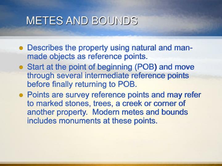 Ppt legal descriptions of land powerpoint presentation for Metes and bounds