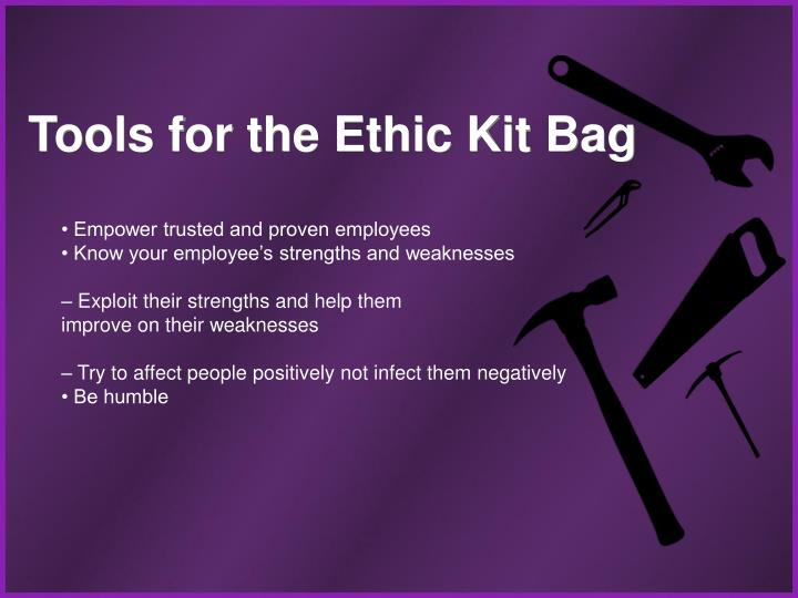 Tools for the Ethic Kit Bag