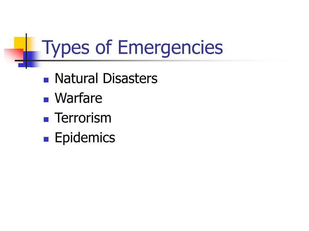 Types of Emergencies