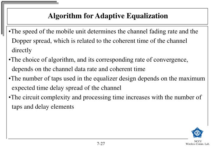 Algorithm for Adaptive Equalization