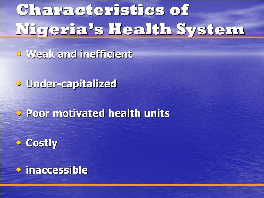 Characteristics of Nigeria's Health System