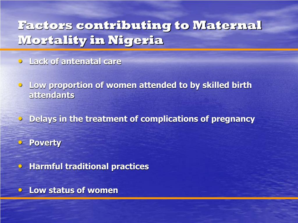 Factors contributing to Maternal Mortality in Nigeria