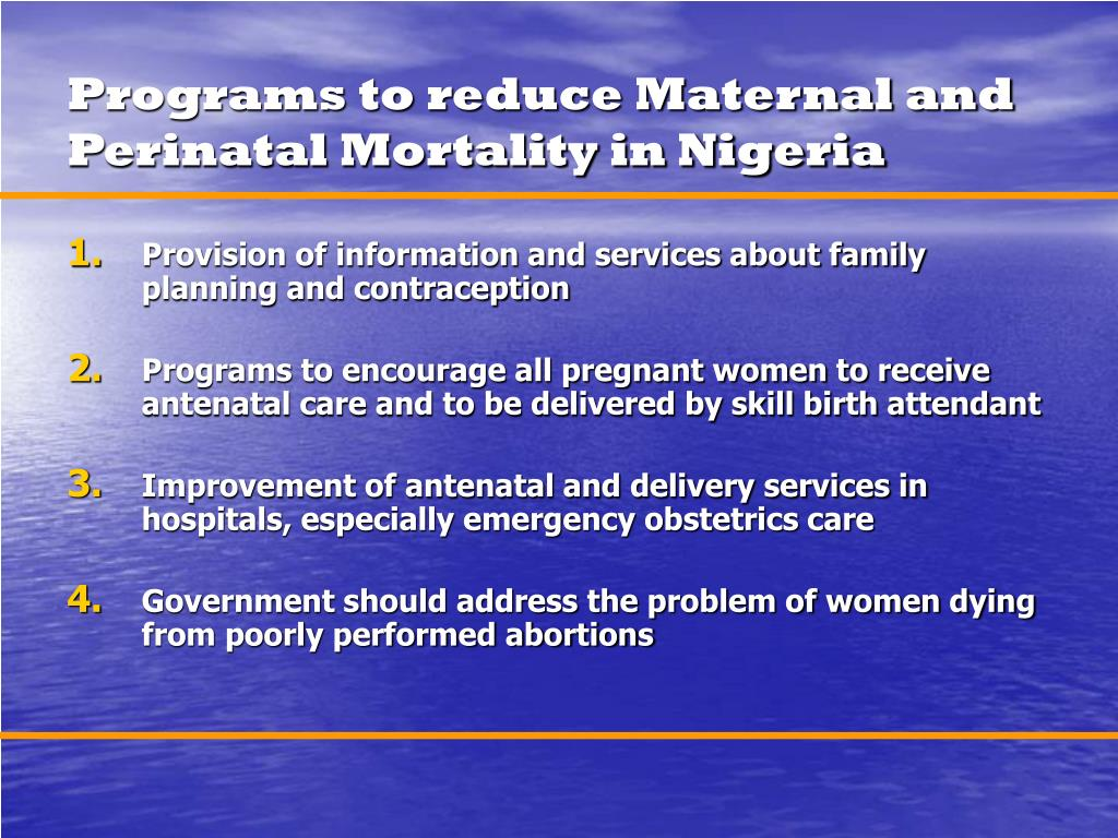 Programs to reduce Maternal and Perinatal Mortality in Nigeria